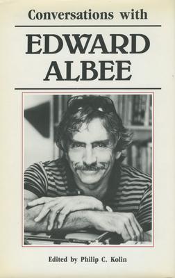 Conversations with Edward Albee - Kolin, Philip C (Editor), and Albee, Edward