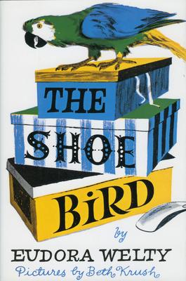 The Shoe Bird - Welty, Eudora