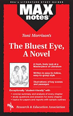 Bluest Eye, The, a Novel (Maxnotes Literature Guides) - Morrison, Toni, and Hubert, Christopher A, and English Literature Study Guides