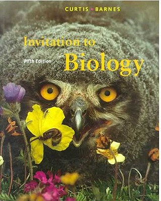 Invitation to Biology - Curtis, Helena, and Barnes, N Sue