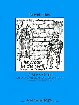The Door in the Wall - Stewart, Linda, and Champanier, Paul, and Friedland, Joyce (Editor)