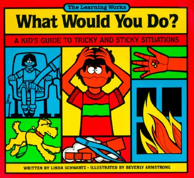 What Would You Do? - Schwartz, Linda, M.S