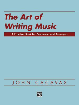 The Art of Writing Music: Softcover Book - Cacavas, John