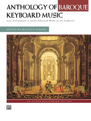 Anthology of Baroque Keyboard Music - Hinson, Maurice (Editor)