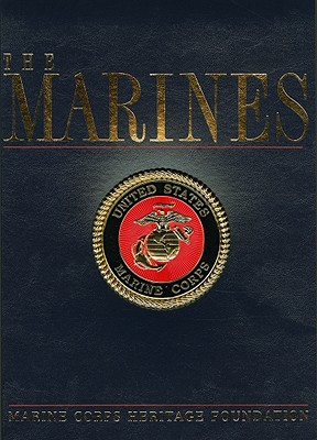 The Marines - Simmons, Edwin Howard (Editor), and Moskin, J Robert (Editor)