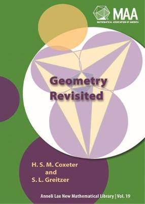 Geometry Revisited - Coxeter, H S M, and Greitzer, S L