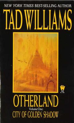 Otherland: City of Golden Shadow - Williams, Tad