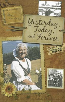 Yesterday, Today, and Forever - Von Trapp, Maria