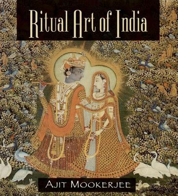 Ritual Art of India - Mookerjee, Ajit