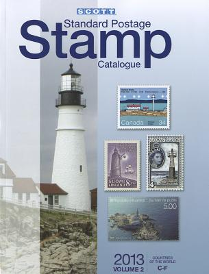 2013 Scott Standard Postage Stamp Catalogue Volume 2 Countries of the World C-F - Snee, Charles (Editor)
