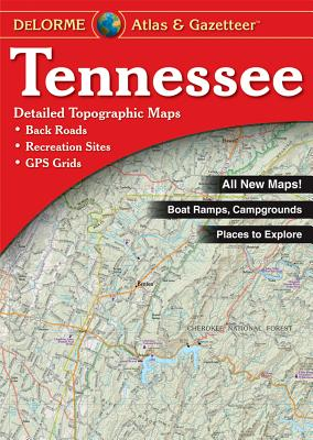 Tennessee Atlas & Gazetteer - Delorme Mapping Company (Creator)