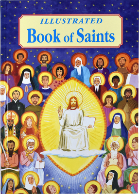 Illustrated Book of Saints - Donaghy, Thomas J, Reverend