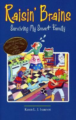 Raisin' Brains: Surviving My Smart Family - Isaacson, Karen L J