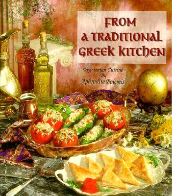 From a Traditional Greek Kitchen: Vegetarian Cuisine - Polemis, Aphrodite