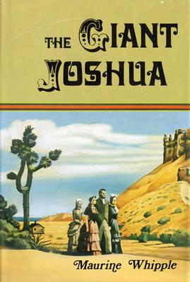 The Giant Joshua - Whipple, Maurine