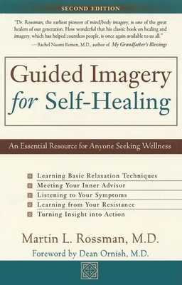 Guided Imagery for Self-Healing - Rossman, Martin