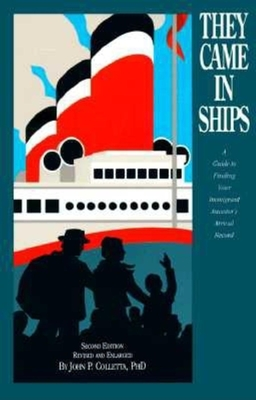 They Came in Ships - Colletta, John Philip, Ph.D.