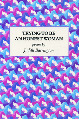 Trying to Be an Honest Woman - Barrington, Judith