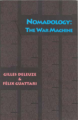 Nomadology: The War Machine - Deleuze, Gilles, Professor, and Guattari, Felix