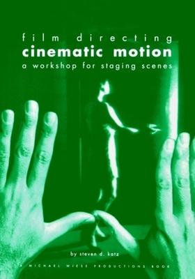 Film Directing Cinematic Motion - Katz, Steven D