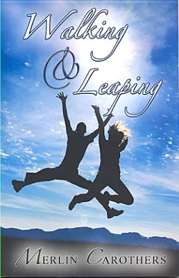 Walking and Leaping - Carothers, Merlin R