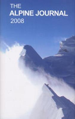 The Alpine Journal 2008: v. 113 - Goodwin, Stephen (Editor)