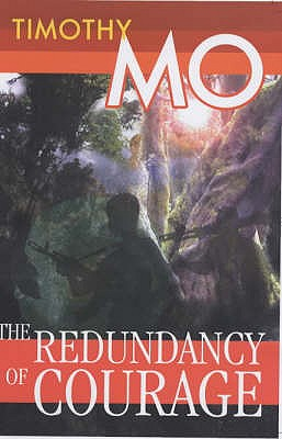 The Redundancy of Courage - Mo, Timothy