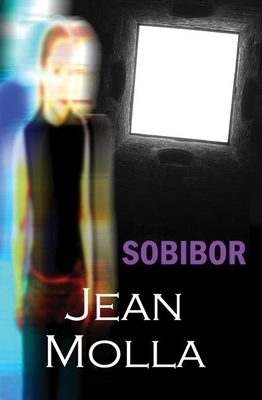 Sobibor - Molla, Jean, and McLean, Polly (Translated by)