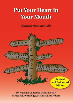 Put Your Heart in Your Mouth - Campbell-McBride, Natasha, Dr., MD