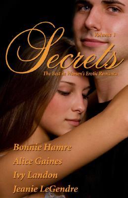 Secrets: Volume 1 - Gains, Alice, and Hamre, Bonnie, and Landon, Ivy