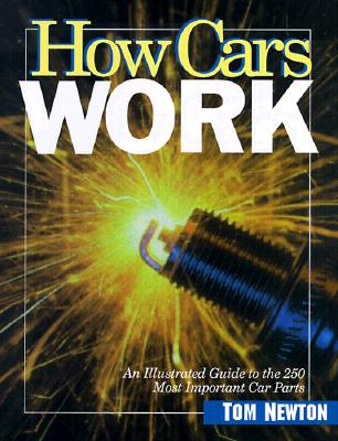 How Cars Work - Newton, Tom
