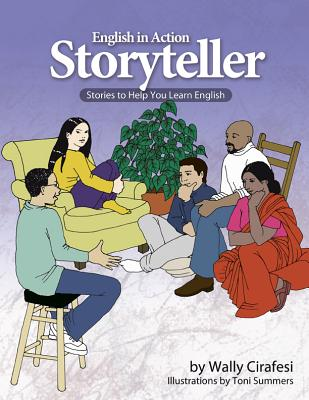 English in Action Storyteller: Student Workbook - Cirafesi, Wally