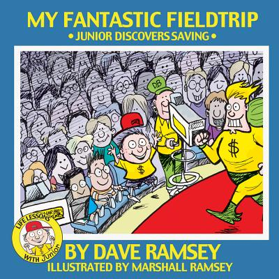 My Fantastic Fieldtrip: Junior Discovers Saving - Ramsey, Dave
