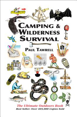 Camping & Wilderness Survival: The Ultimate Outdoors Book - Tawrell, Paul