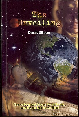The Unveiling - Gilmour, Dennis