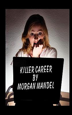 Killer Career - Mandel, Morgan