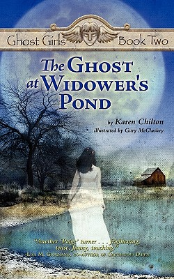 The Ghost at Widower's Pond - Chilton, Karen
