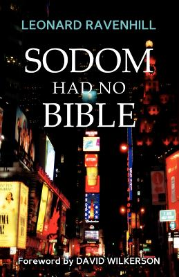 Sodom Had No Bible - Ravenhill, Leonard