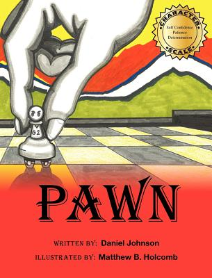 Pawn - Johnson, Daniel, and Johnson, Abby A, and Bosarge, Jerusha L (Editor)
