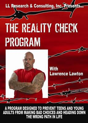 The Reality Check Program - Lawton, Larry