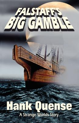 Falstaff's Big Gamble - Quense, Hank