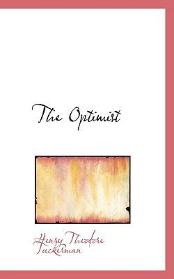 The Optimist - Tuckerman, Henry Theodore