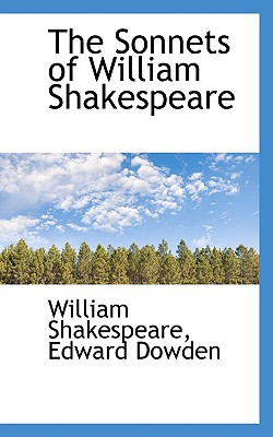 The Sonnets of William Shakespeare - Shakespeare, William