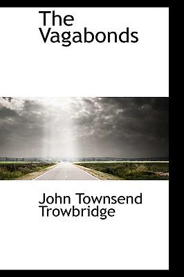 The Vagabonds - Trowbridge, John Townsend
