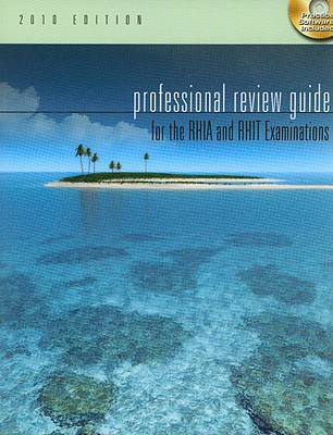 Professional Review Guide for the RHIA and RHIT Examinations - Schnering, Patricia, and Butts, Debora J, and Cook, Debra W