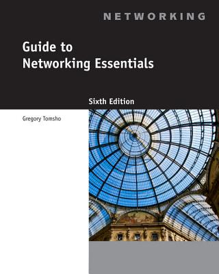 Guide to Networking Essentials - Tomsho, Greg