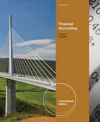 Financial Accounting - Needles, Belverd E., and Powers, Marian