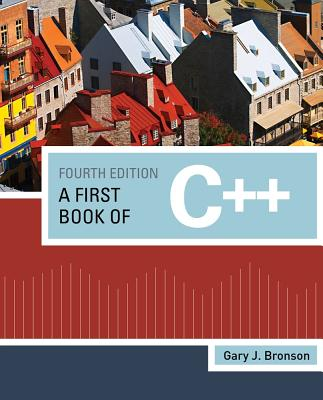 A First Book of C++ - Bronson, Gary J