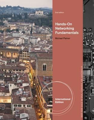 Hands-On Networking Fundamentals - Palmer, Michael J.