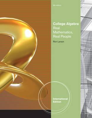 College Algebra: Real Mathematics, Real People - Larson, Ron